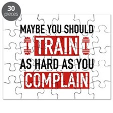 Train As Hard As You Complain Puzzle