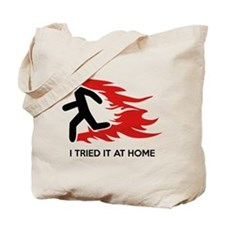 I Tried It At Home Tote Bag