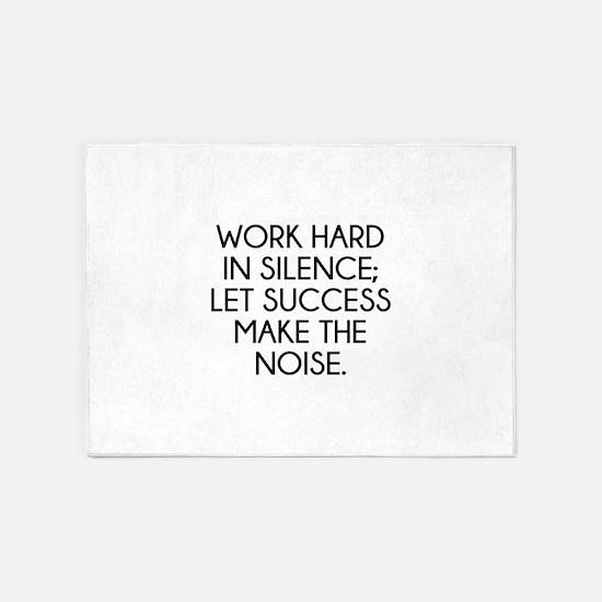 Let Succes Make The Noise 5'x7'Area Rug