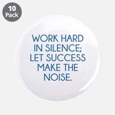 "Let Succes Make The Noise 3.5"" Button (10 pack)"