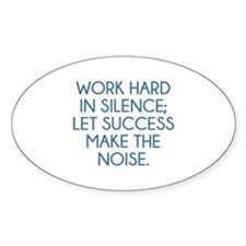 Let Succes Make The Noise Decal