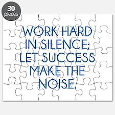 Let Succes Make The Noise Puzzle