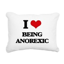 I Love Being Anorexic Rectangular Canvas Pillow