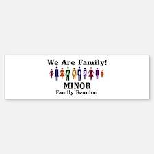 MINOR reunion (we are family) Bumper Bumper Bumper Sticker