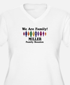 MILLER reunion (we are family T-Shirt