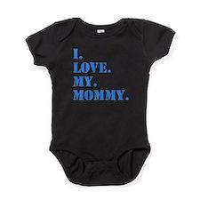 I Love My Mommy Baby Bodysuit