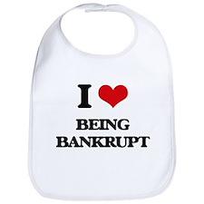 I Love Being Bankrupt Bib