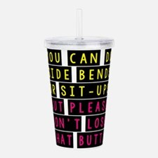 That Butt Acrylic Double-wall Tumbler
