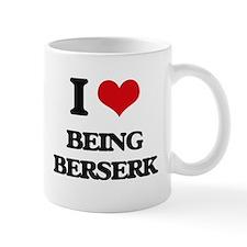 I Love Being Berserk Mugs