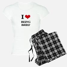 I Love Being Brief Pajamas