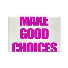 Make Good Choices Pitch Perfect Magnets