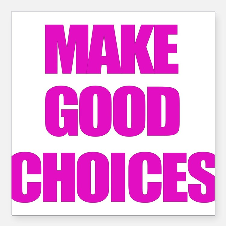 Make Good Choices Pitch Perfect Square Car Magnet