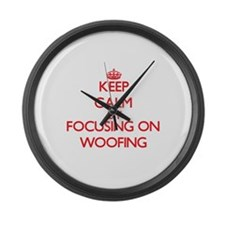 Keep Calm by focusing on Woofing Large Wall Clock