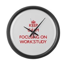 Keep Calm by focusing on Work-Stu Large Wall Clock