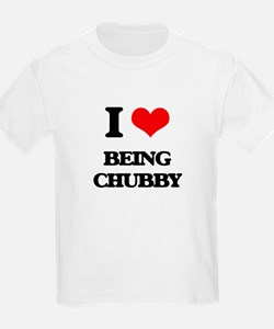 I love Being Chubby T-Shirt