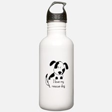 I love my rescue Dog Pet Humor Quote Water Bottle