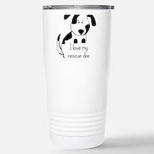 I love my rescue Dog Pet Humor Quote Travel Mug