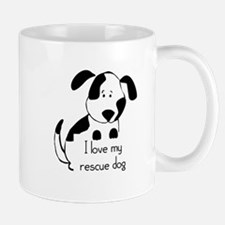 I love my rescue Dog Pet Humor Quote Mugs