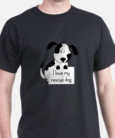 I love my rescue Dog Pet Humor Quote T-Shirt