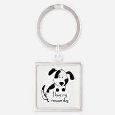 I Love My Rescue Dog Pet Humor Quote Keychains