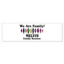 MELVIN reunion (we are family Bumper Bumper Sticker