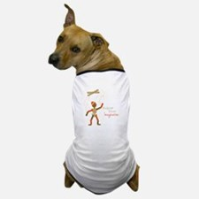 Follow Imagination Dog T-Shirt