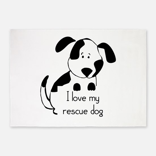 I love my rescue Dog Pet Humor Quote 5'x7'Area Rug