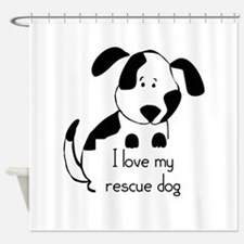I love my rescue Dog Pet Humor Quote Shower Curtai