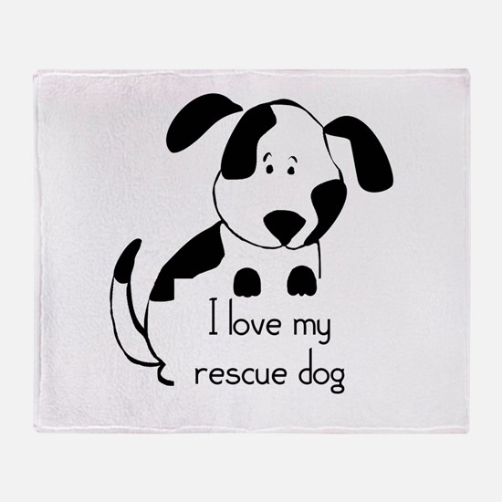 I love my rescue Dog Pet Humor Quote Throw Blanket
