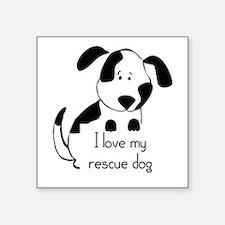 I love my rescue Dog Pet Humor Quote Sticker