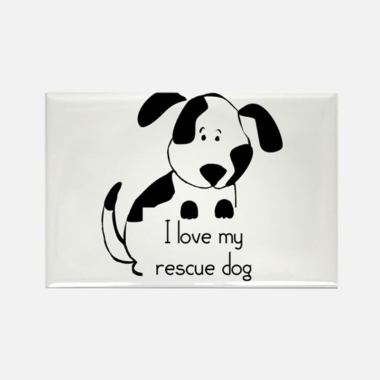 I love my rescue Dog Pet Humor Quote Magnets