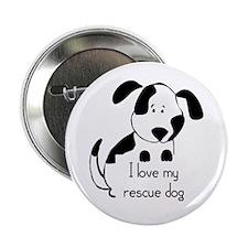 "I love my rescue Dog Pet Humor Quote 2.25"" Button"