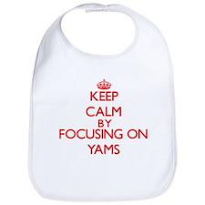 Keep Calm by focusing on Yams Bib