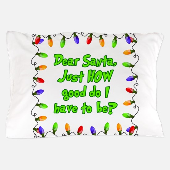 Letter to Santa Pillow Case