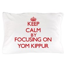 Keep Calm by focusing on Yom Kippur Pillow Case