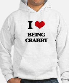 I love Being Crabby Hoodie