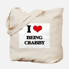 I love Being Crabby Tote Bag