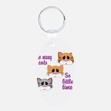 So Many Cats So Little Time Keychains