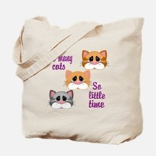 So Many Cats So Little Time Tote Bag