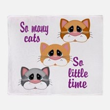 So Many Cats So Little Time Throw Blanket