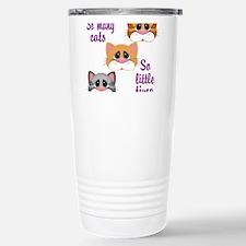 So Many Cats So Little Time Travel Mug