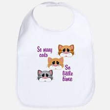 So Many Cats So Little Time Bib