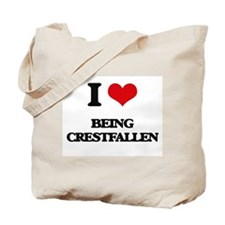 I love Being Crestfallen Tote Bag