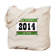My First Ultra - 2014 Tote Bag