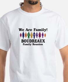 BOUDREAUX reunion (we are fam Shirt