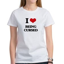 I love Being Cursed T-Shirt