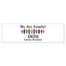 SMITH reunion (we are family) Bumper Bumper Sticker