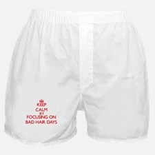Keep Calm by focusing on Bad Hair Day Boxer Shorts