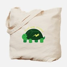 Slow & Steady Tote Bag