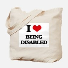 I Love Being Disabled Tote Bag